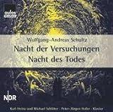 Wolfgang-Andreas Schultz: Nacht der Versuchungen - Nacht des Todes