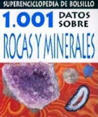 1001 Datos Sobre Rocas Y Minerales por Sue Fuller