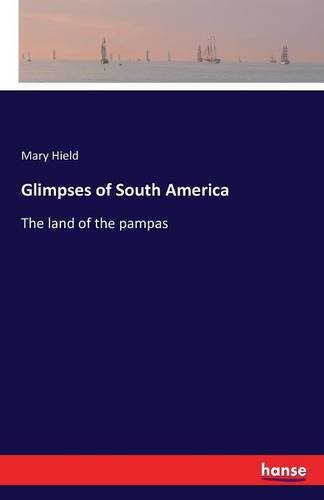 glimpses-of-south-america-the-land-of-the-pampas