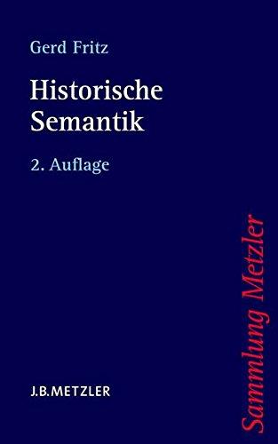 Historische Semantik (Sammlung Metzler, Band 313)