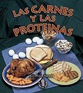 Las Carnes y Las Prote-NAS (Meats and Proteins) (Mi Primer Paso Al Mundo Real Los Grupos De Alimentos / First Step Nonfiction Food Groups) por Robin Nelson