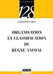 Organisation et classification du règne animal