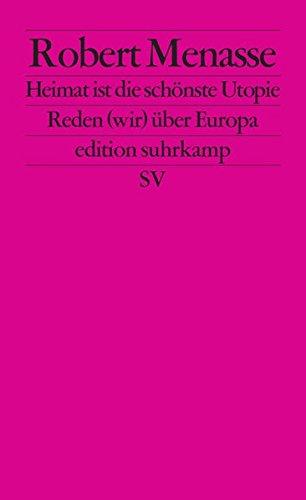 Utopischer Heimat-Diskurs - Ein komparatistischer Sammelband