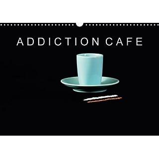 ADDICTION CAFE (Calendrier mural 2018 DIN A3 horizontal): Pour les accros ou les addictes du café (Calendrier mensuel, 14 Pages ) (Calvendo Art) [Kalender] [Apr 01, 2017] Leonard, David