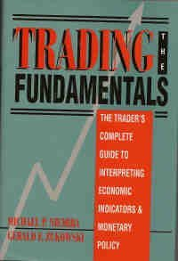 Trading the Fundamentals: The Trader's Complete Guide to Interpreting Economic Indicators & Monetary Policy by Michael P. Niemira (1993-10-02) par Michael P. Niemira;Gerald F. Zukowski