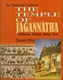 The Temple of Jagannath: Architecture, Sculpture, Painting and Ritual
