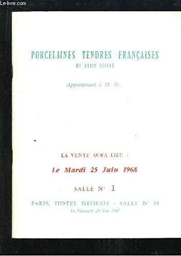 Catalogue de la Vente aux Enchères, du 25 juin 1968 à l'Hôtel Drouot, d'Importantes Porcelaines Tendres Françaises du XVIIIe siècle, et de Porcelaines Anciennes. par Me ADER Etienne et Antoine - PICARD Jean-Louis