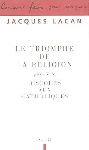 Le Triomphe de la religion par Jacques Lacan