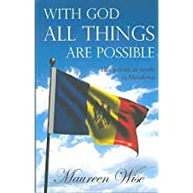 With God all things are possible by Maureen Wise (2014-08-15)