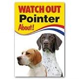 Pointer Dog regalo (inglese e tedesco)-Attenzione-segnale di avvertimento 22,9x 15,2cm