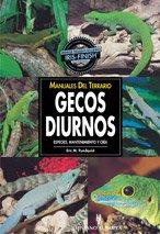 Gecos diurnos / Day geckos (Manuales Del Terrario.) por Eric M. Rundquist