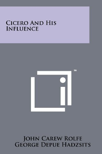 Cicero And His Influence (Our Debt to Greece and Rome) by Rolfe, John Carew (2011) Paperback