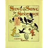 Sing a Song for Sixpence: The English Picture Book Tradition and Randolph Caldecott by Brian Alderson (1986-11-01)