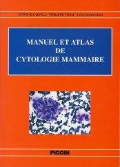 Manuel et Atlas de Cytologie Mammaire