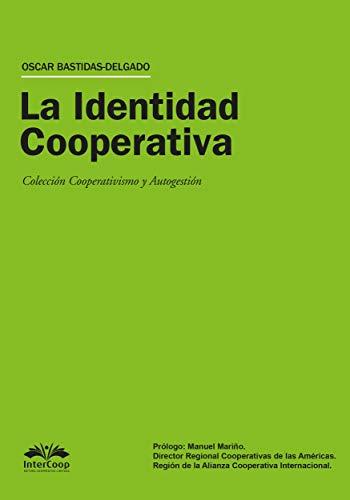 La Identidad Cooperativa por Oscar Bastidas Delgado