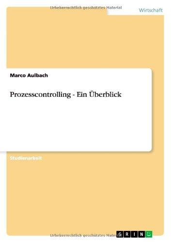 Prozesscontrolling - Ein Überblick