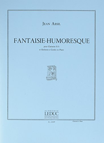 FANTAISIE-HUMORESQUE (CLAR. ETORCH.CORDE...