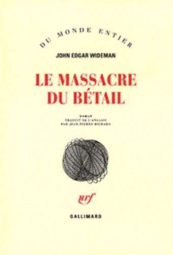 Le massacre du bétail par John-Edgar Wideman