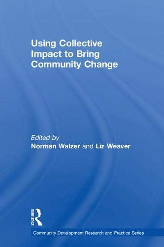 act to Bring Community Change (Community Development Research and Practice, Band 9) ()