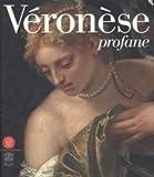 Véronèse - Profane
