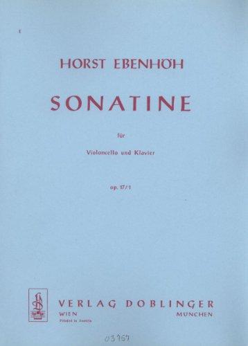 """""""Sonatine"""" Op. 17 Nr. 1, Ausgabe für Violoncello und Klavier von Horst Ebenhöh"""