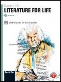 Literature for life. Per le Scuole superiori. Con espansione online: 1