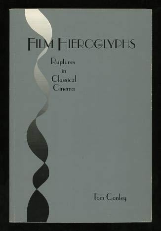 Film Hieroglyphs: Ruptures in Classical Cinema