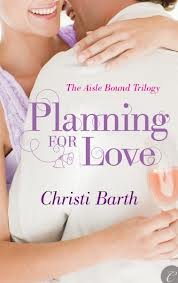 Title: Planning for Love The Aisle Bound Trilogy
