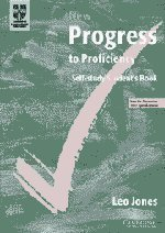 New Progress to Proficiency Self-Study Student's Book (Cambridge Books for Cambridge Exams) by Leo Jones (2002-03-04)