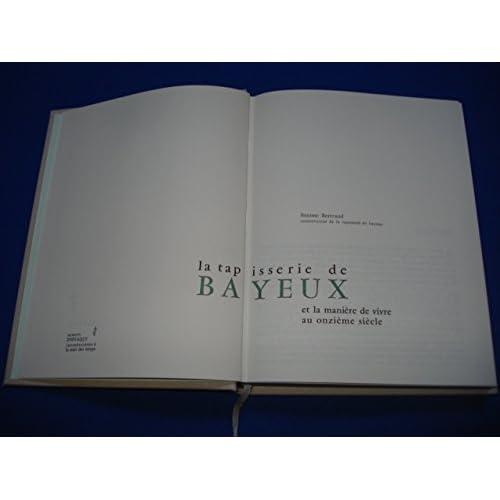La tapisserie de Bayeux et la manière de vivre au onzième siècle