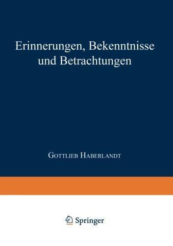 Erinnerungen Bekenntnisse und Betrachtungen (German Edition) by Gottlieb Friedrich Johann Haberlandt (1933-01-01)