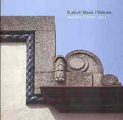 Arquitecte 1880-1935/Architecture 1880-1935 par RAFAEL MASO I VALENTI