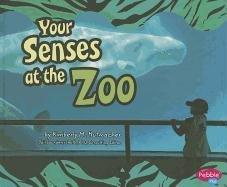 Your Senses at the Zoo Hardcover