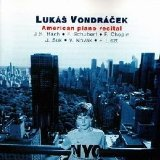 Lukas Vondracek - American Piano Recital [Audio CD]