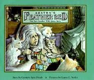 Agatha's Feather Bed: Not Just Another Wild Goose Story by Carmen Agra Deedy (1994-09-01)