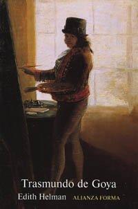 Trasmundo de Goya (Alianza Forma (Af)) por Edith Helman