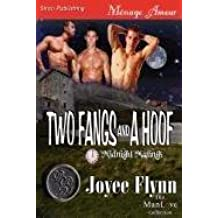 Two Fangs and a Hoof [Midnight Matings] (Siren Publishing Menage Amour ManLove) by Joyee Flynn (2011-08-23)