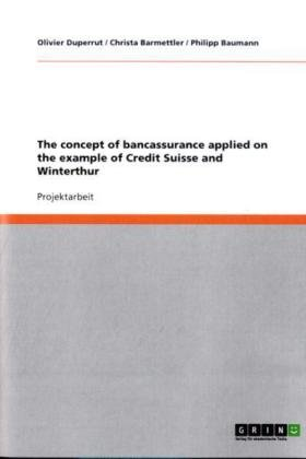 the-concept-of-bancassurance-applied-on-the-example-of-credit-suisse-and-winterthur