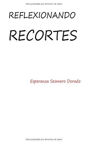 REFLEXIONANDO RECORTES