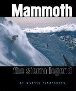 Mammoth: The Sierra Legend por Martin Forstenzer