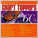 Chart Toppers: Romantic Hits Of The 60's by Various Artists (1998-05-26)