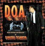 Songtexte von Dimitri Tiomkin - D.O.A.