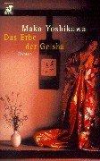 Das Erbe der Geisha. par Mako Yoshikawa
