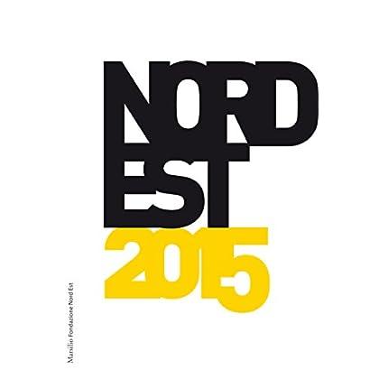 Nord Est 2015 (Marsilio Fondazione Nordest)