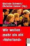 Wir wollen mehr als ein ' Vaterland'. DDR- Frauen im Aufbruch. ( aktuell).
