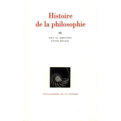 Histoire de la philosophie, tome 3 : Du XIXe siècle à nos jours