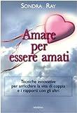 Scarica Libro Amare per essere amati (PDF,EPUB,MOBI) Online Italiano Gratis