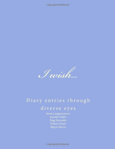 i-wish-diary-entries-through-diverse-eyes