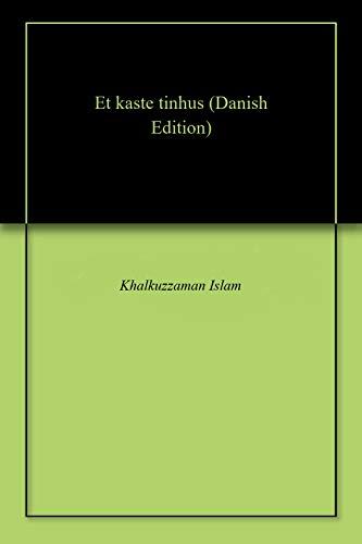 Et kaste tinhus (Danish Edition) (Kindle-kaste)