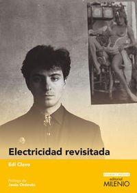 Electricidad revisitada (Ensayo / Música) por Edi Clavo